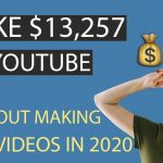 MAKE $13,257 ON YOUTUBE WITHOUT MAKING VIDEOS IN 2020 – MAKE MONEY ONLINE