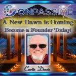 Onpassive updates THE NEW DAWN IS COMING COLLECTION ONE – Timmy Johnson & Bill Must